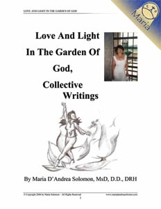 Love And Light In The Garden Of God, Collective Writings