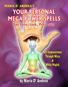 YOUR PERSONAL MEGA POWER SPELLS: For Love, Luck, and Prosperity