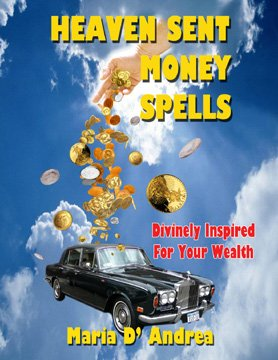 Heaven Sent Money Spells - Divinely Inspired for your Wealth