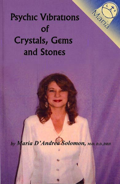 Psychic Vibrations of Crystals, Gems and Stones
